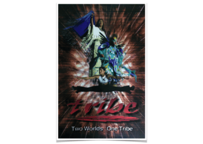 Tribe - Show Poster